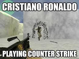 Counter Strike Memes - ronaldo counter strike memes quickmeme