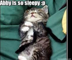 Abby Meme - meme maker abby is so sleepy p funny funny pinterest meme