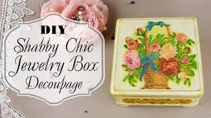 diy shabby chic jewelry box decoupage youtube