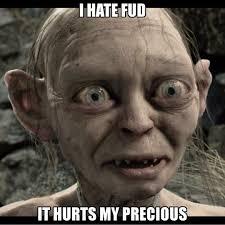 Smeagol Memes - i hate fud it hurts my precious bitcoin bitcoin smeagol meme