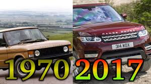 1970 range rover 1970 2017 evolution of the land rover range rover