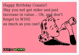 Happy Birthday Wishes For A Cousin Happy Birthday Cousin Greeting Cards Rottenecards Happy