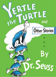 Dr Seuss Memes - yertle the turtle and other stories wikipedia