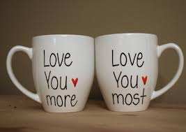 love you more love you most mug his and her mugs unique