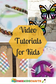 easy craft ideas for kids 22 video tutorials allfreekidscrafts com