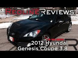 2012 hyundai genesis 3 8 review 2012 hyundai genesis coupe 3 8 review walkaround exhaust test
