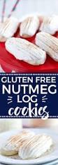 easy gluten free nutmeg log cookies recipe traditional