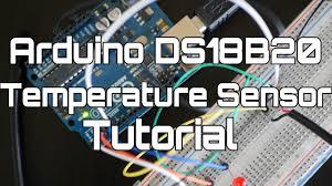 arduino ds18b20 temperature sensor tutorial youtube