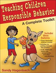 teaching children responsible behavior responsible behavior for