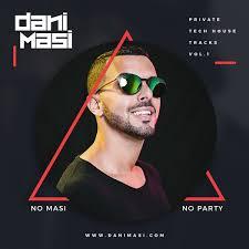 House Tech Dani Masi Tech House Private Tracks Vol 1 Dani Masi