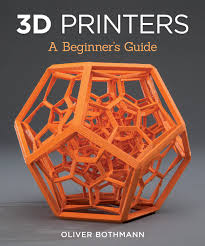 amazon com 3d printers a beginner u0027s guide 0499995005815