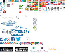 dictionary encyclopedia and thesaurus the free dictionary