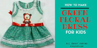 make green floral dress for kids dresscrafts