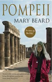 pompeii the life of a roman town amazon co uk mary beard