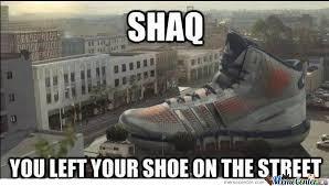 Shoes Meme - shaq your shoes by frenz rodriguez meme center
