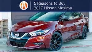 nissan maxima 2017 price 2017 nissan maxima 5 reasons to buy autotrader youtube