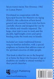 large print books for elderly selections from the hymnal 1982 in large print church publishing