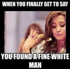Black Girl Memes - dating white girl memes search form