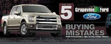 grapevine ford top 5 vehicle buying mistakes used ford purchases grapevine tx