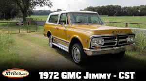 gmc jimmy 1972 gmc jimmy cst 4x4 myrod com youtube