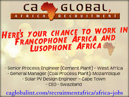 your chance to work in francophone africa lusophone africa