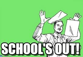 Schools Out Meme - school s out throwing papers in the air meme on memegen