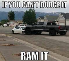 dodge cummins jokes best 25 dodge memes ideas on dodge trucks quotes
