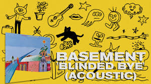 basement blinded bye acoustic official audio youtube