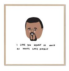 kanye valentines card cheeky s day cards that let you make of your loved