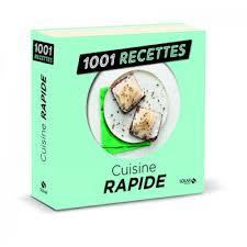 la cuisine rapide cuisine rapide livre cuisine salée cultura
