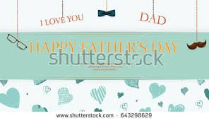 love you dad happy fathers day stock vector 643298629 shutterstock