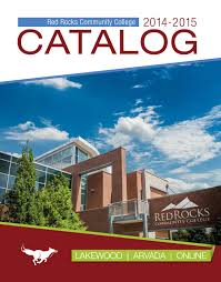 2014 2015 catalog by red rocks community college issuu