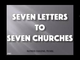 seven letters to seven churches youtube