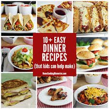 Home Dinner Ideas 10 Easy Dinner Recipes Kids Can Help Make Home Cooking Memories
