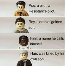 Sun Drop Meme - poe a pilot a resistance pilot rey a drop of golden sun finn a name