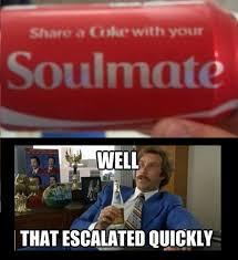 Eharmony Meme - so i found the soulmate coke can feel free to go meme crazy with