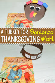 turkey for thanksgiving book a turkey for thanksgiving activities for this kindergarten and
