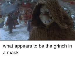 Grinch Memes - 25 best memes about how the grinch stole christmas how the