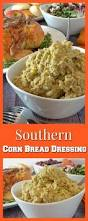 bread dressing recipes for thanksgiving 53 best thanksgiving food images on pinterest fall cookies