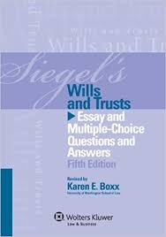 Answering The Essay Short Answer Exam Question Quality Writing by Siegels Wills U0026 Trusts Essay And Multiple Choice Questions And