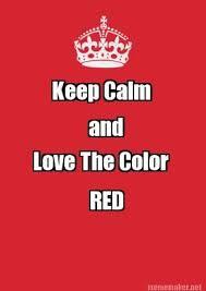 Keep Calm Meme Creator - meme maker keep calm and love the color red sports pinterest