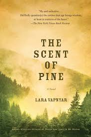 Natural Scent The Scent Of Pine Book By Lara Vapnyar Official Publisher Page