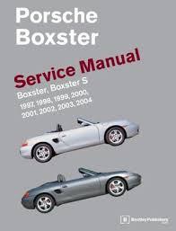 porsche boxster 2001 problems porsche boxster service manual 1997 2004 boxster boxster s by
