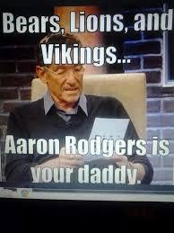 Aaron Meme - 22 meme internet bears lions and vikings aaron rogers is your