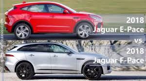 comparatif si e auto b 2018 jaguar e pace vs 2018 jaguar f pace technical comparison
