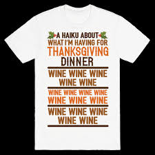 a haiku about what i m for thanksgiving dinner wine