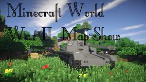 World War Ii Maps by Minecraft World War Ii Map Show Hd Eng Youtube