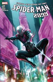 a fitting farewell u0027spider man 2099 vol 7 back to the future