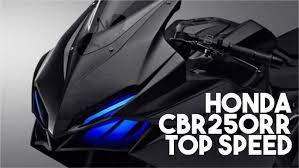 honda cbr top model honda cbr250rr 2016 top speed youtube
