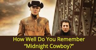 cowboy film quiz how well do you remember midnight cowboy quizpug
